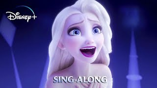Frozen 2 - Show Yourself   1440p 60 FPS (Sing Along)