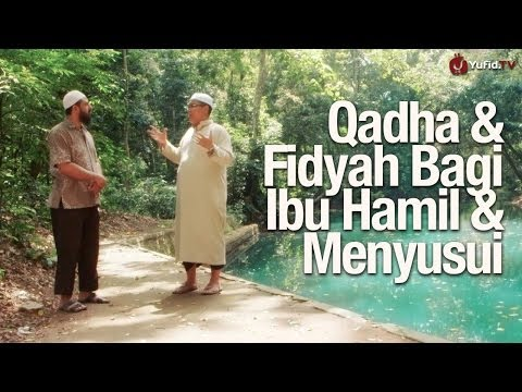Bincang Santai: Tentang Qadha & Fidyah Bagi Ibu Hamil & Menyusui