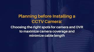What are the Steps to Install a CCTV Camera and DVR in Dubai?