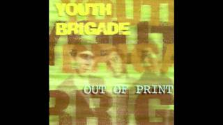 Youth Brigade - How Can We Live Like This