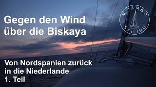 Segeln: Gegen Den Wind über Die  Biskaya