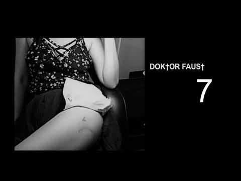 Dok†or Faus† - DOK†OR FAUS† - 7 (prod born hero)