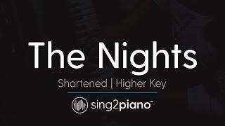 The Nights (Higher Key - Piano Karaoke Instrumental) Avicii