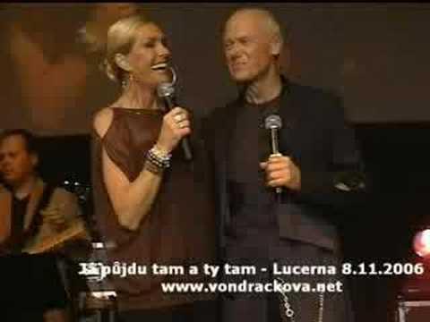Helena Vondrackova a Jiri Korn - Ja pujdu tam a ty tam