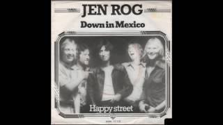 Jen Rog - Down In Mexico