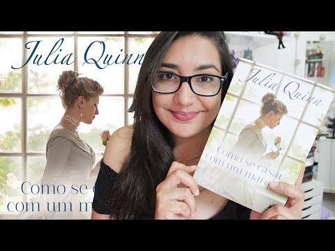 COMO SE CASAR COM UM MARQUÊS, por Julia Quinn | Amiga da Leitora