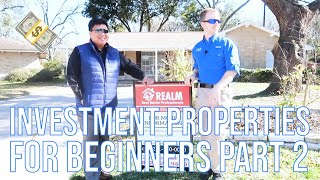 Investment Properties For Beginners Part 2
