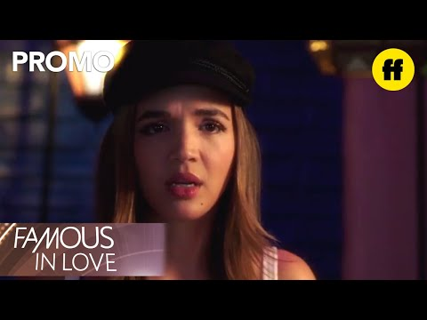 Famous in Love 2.04 Preview