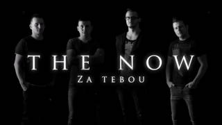 Video The NOW - Za tebou