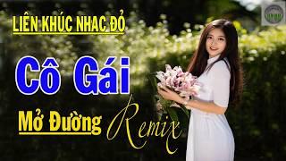 lk-co-gai-mo-duong-lk-nhac-do-remix-hao-hung-cung-nam-thang-nhac-song-ph