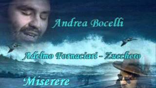 Andrea Bocelli & Zucchero - Miserere