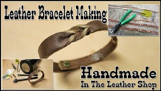 Leather Bracelet Making  -  Easier Than Leather Mystery Braid Cuff