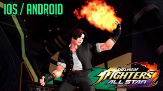 THE KING OF FIGHTERS ALLSTAR - iOS / ANDROID GAMEPLAY