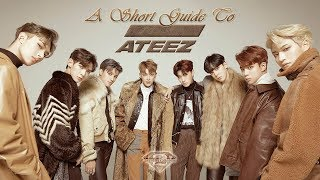A Short Guide To ATEEZ (에이티즈)   K POP Guide #1