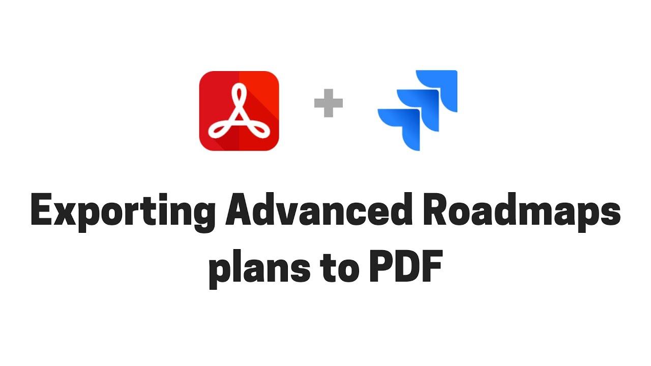 Exporting Portfolio for Jira plans to PDF