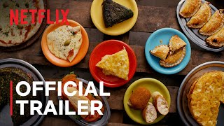 Street Food: Latin America | Official Trailer |