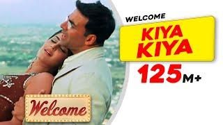 Kiya Kiya | Welcome | Akshay Kumar | Katrina Kaif | Nana