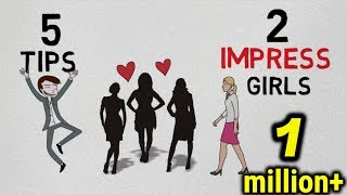 ✅How to Impress girls? (HINDI) | 5 love tips to impress any girl | Sache pyar ko kaise paye?