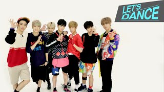 Let's Dance: GOT7(갓세븐) _ Just Right(딱 좋아) [ENGJPNCHN SUB]