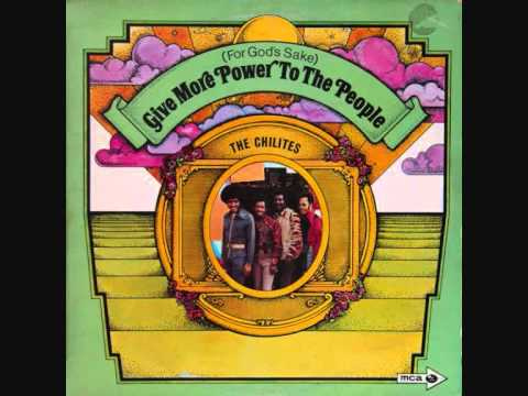 (For God's Sake) Give More Power to the People (1971) (Song) by The Chi-Lites