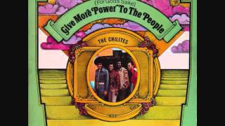 Chi-Lites  -  Give More Power To The People!!