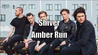 Amber Run - Shiver lyrics