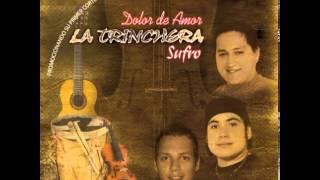 preview picture of video 'La Trinchera-Sufro'
