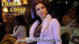 Delia Chery ~ Undangan Nyasar   |   Official Video
