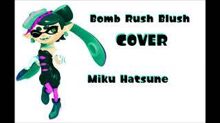 [VOCALOID] - Bomb Rush Blush - Miku Hatsune