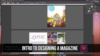 How To Design A Magazine In Indesign CC Tutorial