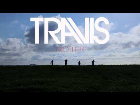 Travis - Mother