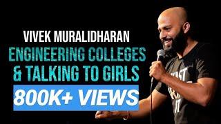 Engineering Colleges & Talking To Girls | Standup Comedy By Vivek Muralidharan