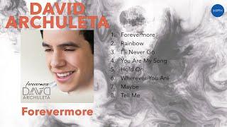 David Archuleta - Forevermore (FULL ALBUM)