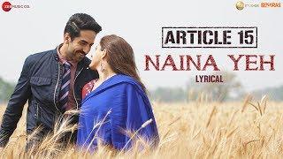 Naina Yeh - Lyrical   Article 15   Ayushmann Khurrana, Isha   Yasser Desai & Aakanksha