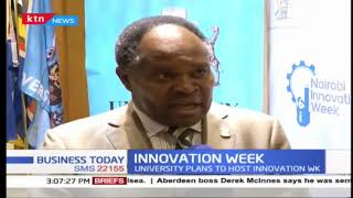 University of Nairobi has launched Nairobi innovation week that will take place in June this year