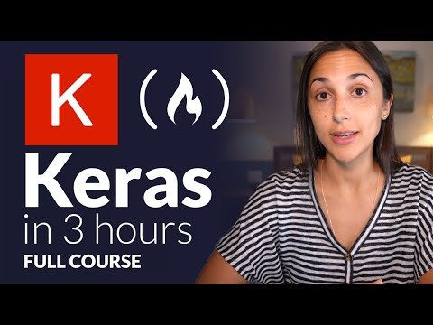 Keras with TensorFlow Course - Python Deep Learning and Neural Networks for Beginners Tutorial