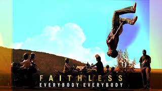 <span>Faithless</span> - Everybody Everybody