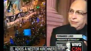 C5N EL ADIOS A NESTOR KIRCHNER  FERNANDO LUGO