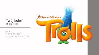 TROLLS (Trolle) - 'Twój kolor' (True colors):  Piotr Bajtlik i Magda Wasylik