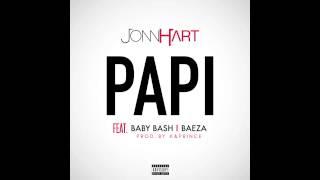 Jonn Hart - Papi (Feat. Baby Bash & Baeza)