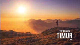 Download lagu The Adams Timur Mp3