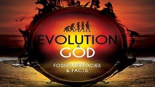 Evolution & God: Fossils, Fallacies & Facts (trailer)