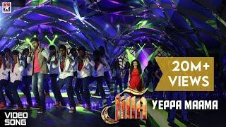 Yeppa Maama Full Song - Jilla Tamil Movie | Vijay | Kajal Aggarwal | Imman | Pooja