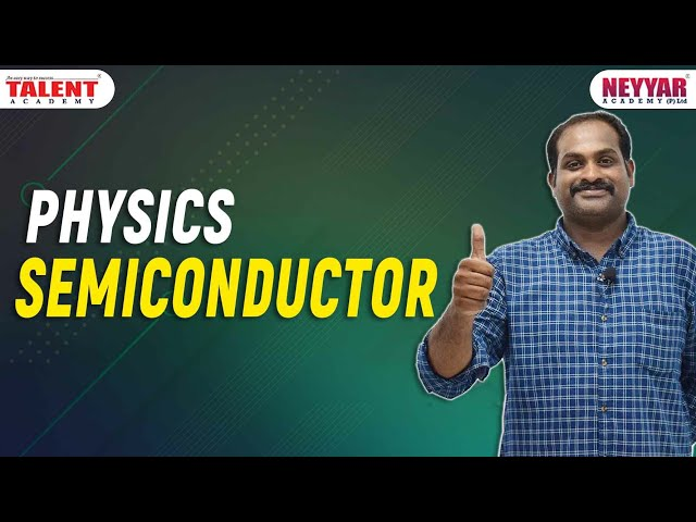 SEMICONDUCTOR [Physics] Important Facts