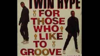 Twin Hype - For Those Who Like To Groove (Club Groove Remix) [1989]