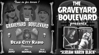 Graveyard Boulevard - Scream Karen Black