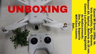 XIAOMI MI DRONE 4K - FINALMENTE MIO! PRIMO UNBOXING VELOCE.
