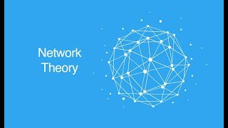 Network Theory Overview