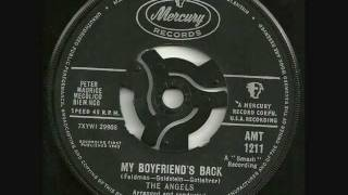 THE ANGELS    My Boyfriend's Back [original single version]
