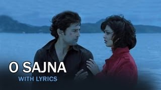 O Sajna (Lyrical Full Song) | Table No.21 | Rajeev Khandelwal